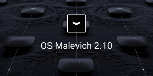 OS Malevich v2.10 brings PD6662:2017 compliancy