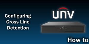 Cross Line Detection Tutorial - UNV NVR